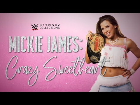 Mickie James: Crazy Sweetheart (WWE Network Collection intro)