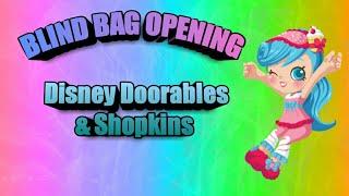 Blind Bag Opening|Shopkins & Doorables