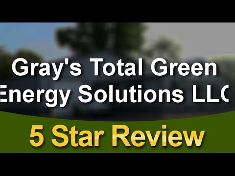 http://totalgreenenergysolutions.comGray's Total Green Energy Solutions LLC Lowell Superb 5 Sta...