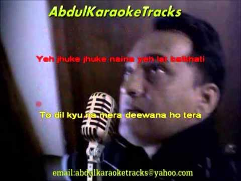 Yeh jhuke jhuke naina Karaoke