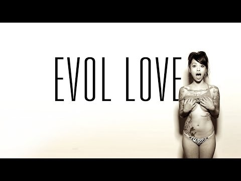 State of the Union - Evol Love
