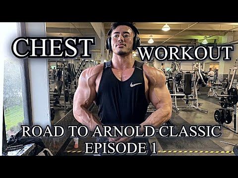 CHEST WORKOUT EP.1 ROAD TO ARNOLD CLASSIC 2020