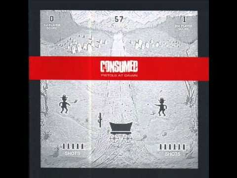 Consumed - Same Way Twice