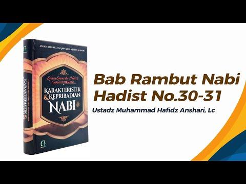 Bab Rambut Nabi Hadist No.30 - Ustadz Muhammad Hafizh Anshari