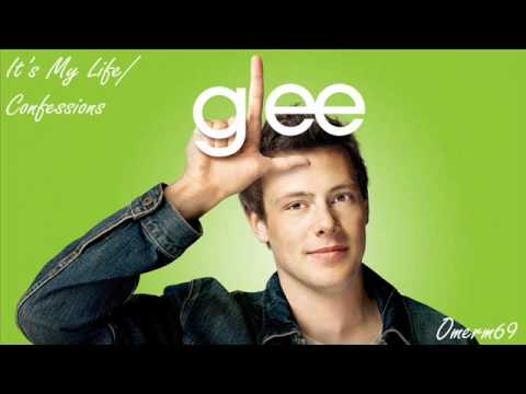 Glee Cast - It's My Life   Confessions (hq) video