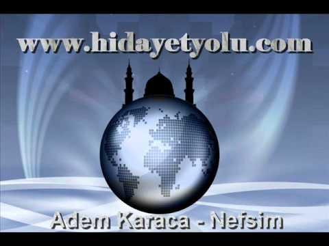 Adem Karaca - Nefsim