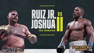 ANTHONY JOSHUA VS ANDY RUIZ - REMATCH: APPROVED BY IBF
