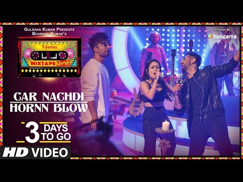 Car Nachdi/Hornn Blow |3 Days To Go |T-Series Mixtape Punjabi|Gippy Grewal Harrdy Sandhu Neha Kakkar
