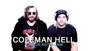 Coleman Hell play 'Jam Or Not A Jam'