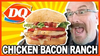 Dairy Queen ♥ Chicken Bacon Ranch ♥ NEW Artisan style Sandwiches Review