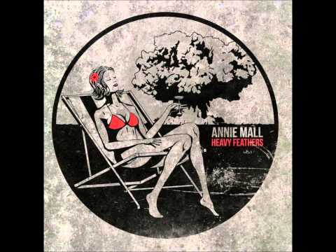 Annie Mall - Some Die Young