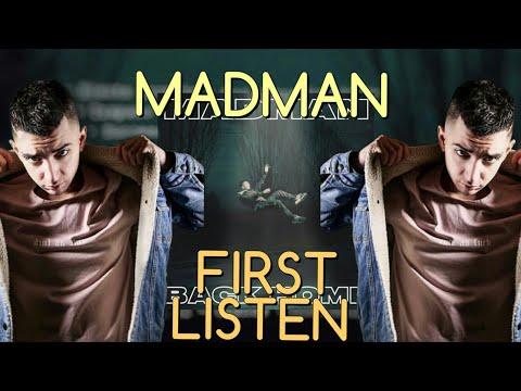 BACK HOME - MADMAN (First Listen)