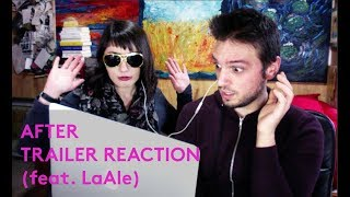 "REACTION AL NUOVO TRAILER DI ""AFTER"" (feat. LaAle che non sa nulla di ""After"")"