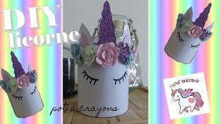 [DIY] Pot à crayons Licorne - Recyclage, simple et rapide