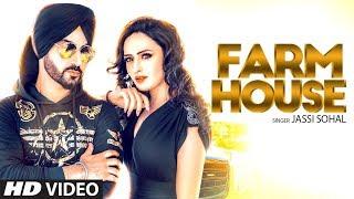 Jassi Sohal: Farm House (Official Full Video) Jay K | Jaggi Jagowal | Latest Punjabi Songs 2018