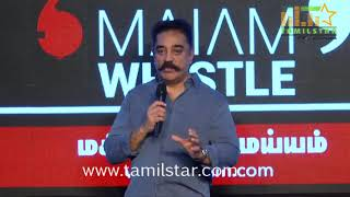 Kamal Haasan Launches Maiam Whistle App