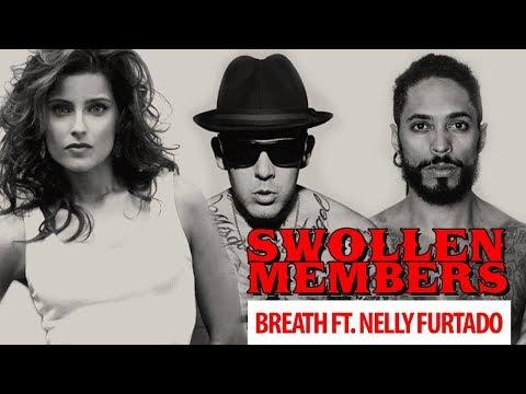 Swollen Members featuring Nelly Furtado - Breath