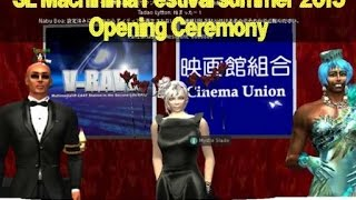 SL Machinima Festival summer 2015 Opening Ceremony VRAVE TV