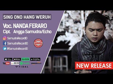 download lagu Nanda Feraro - Sing Ono Hang Weruh gratis