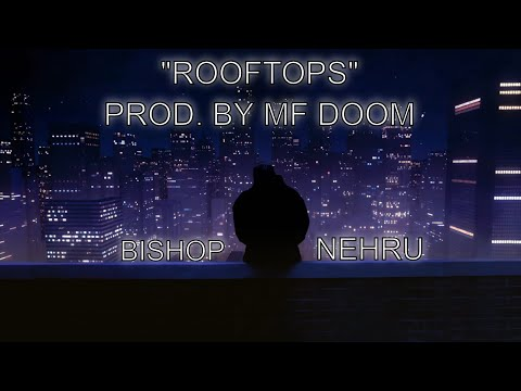 Bishop Nehru - Rooftops (Official Video)
