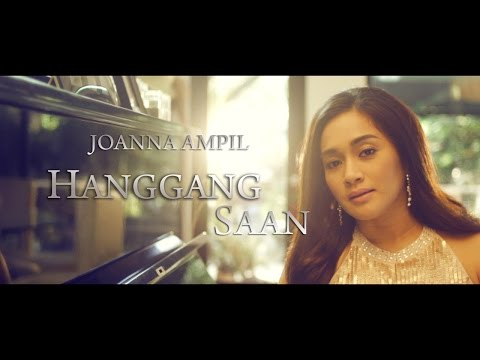 Joanna Ampil — Hanggang Saan (Official Music Video with Lyrics)