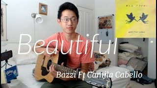 Bazzi- Beautiful feat. Camila Cabello  - Cover (fingerstyle guitar)[+FREE TABS][+FREE  MP3 DOWNLOAD]