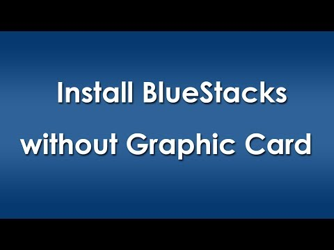 bluestacks without graphic card know how i fixed install bluestacks