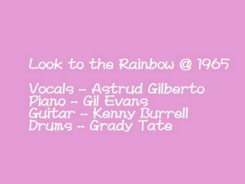 Astrud Gilberto Look To The Rainbow