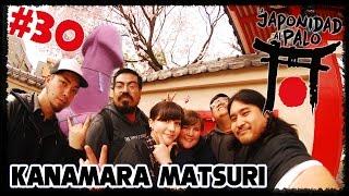 Kanamara Matsuri - El Festival del Pene [La Japonidad al Palo 30]