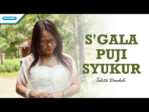 Talita Doodoh - S'gala Puji Syukur (Official Music Video)
