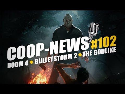Bulletstorm 2, Альфа-тестирование Doom 4, интересный МОБА проект - The GODLIKE / Coop News #102