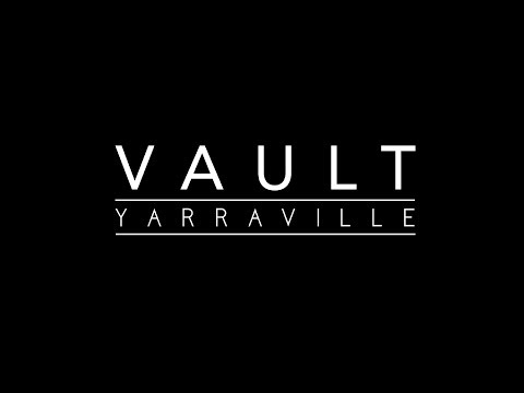WELCOME TO VAULT YARRAVILLE