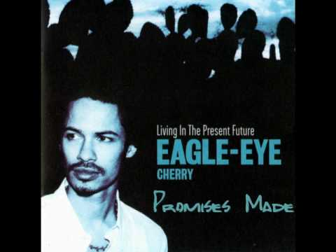 Eagle Eye Cherry - If It Can