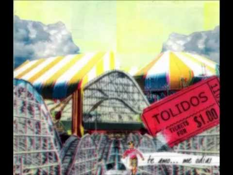 Tolidos - Hoy