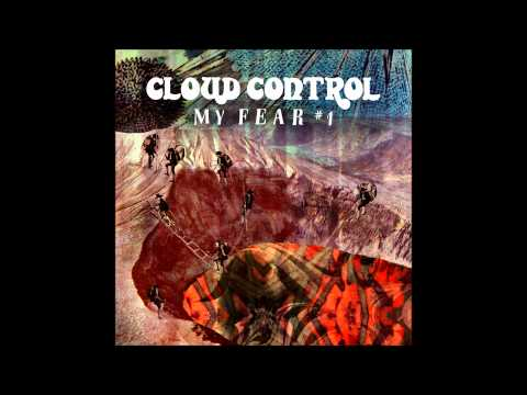 My Fear #1 - Cloud Control (edited)
