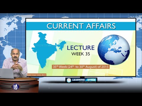 Current Affairs Lecture 35th Week (24th Aug to 30th Aug) of 2015