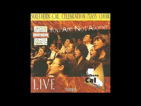Southern Cal Celebration Mass Choir l Es Digno / Te Alabare