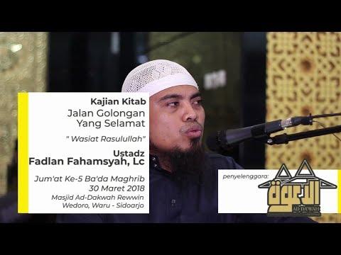"""Jalan Golongan Yang Selamat """"Berpegang Teguh Dengan Tali Allah"""" - Ustadz Fadlan Fahamsyah, Lc"""