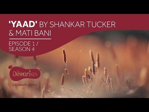 Yaad - Full Episode Ft. Shankar Tucker & Nirali Kartik [ep1 S04] | The Dewarists video