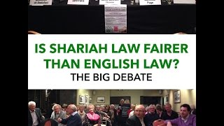 BIG DEBATE: IS SHARIA FAIRER than ENGLISH LAW? Judge & QC debate Muslim Speakers
