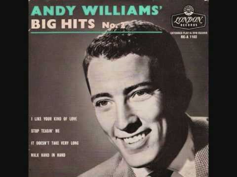 Andy Williams - Walk Hand in Hand (1956)