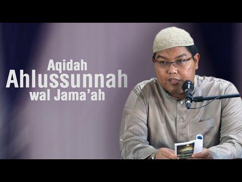 Ustadz Firanda Andirja, MA. - Aqidah Ahlussunnah Wal Jama'ah