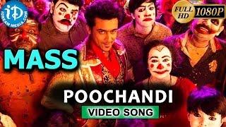 Mass Movie Video Songs   Poochandi Song   Suriya, Nayantara, Pranitha   Yuvan Shankar Raja