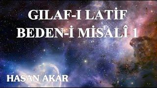 Hasan Akar - Gılaf-ı Latif  Beden-i Misalî 1