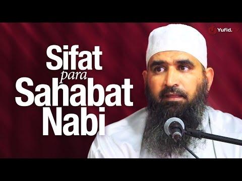 Pengajian Ulama: Sifat Para Sahabat Nabi Muhammad - Syaikh Dr. Malik Husain Sya'ban