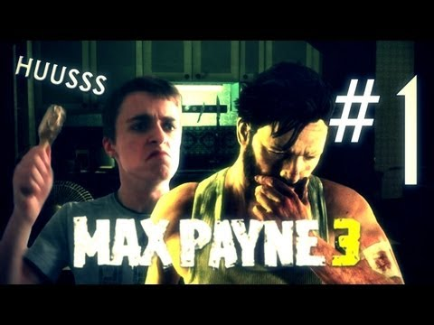 Max Payne 3 | L homme HUUSSS | Let s Play: Episode 1