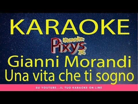 Gianni Morandi - Una vita che ti sogno Karaoke