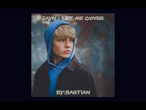 ZAYN - Let Me - cover by Bastian