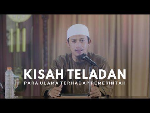 Ustadz Abdurrahman Thayyib - Kisah Teladan Para Ulama Terhadap Pemerintah