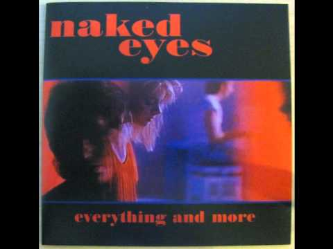 Naked Eyes - What In The Name Of Love